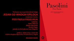 """Promocija knjige """"Jedan od mnogih epiloga"""" Pier Paola Pasolinija"""